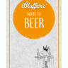 The Bluffer's guide to beer - Jonathan Goodall