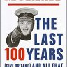 The Last 100 Years by Al Murray