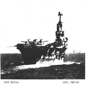 H.M.S. ARK ROYAL 1941